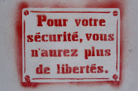 Pour votre sécurité vous n'aurez plus de liberté